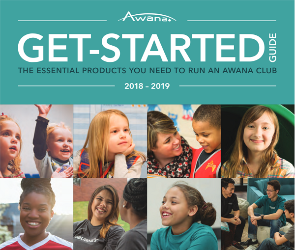 Get-Started Guide 2018-2019: the essential products you need to run an Awana club.