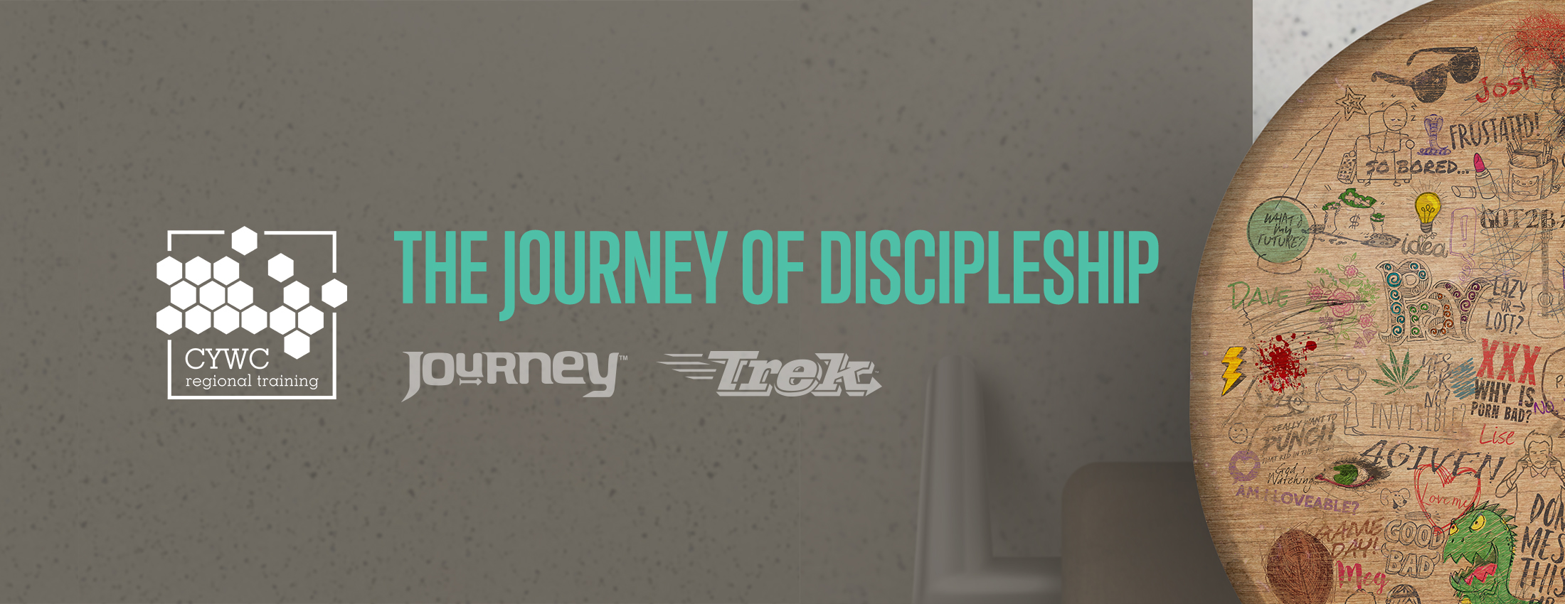 CYWC Regional Training. The journey of discipleship: Journey and Trek.
